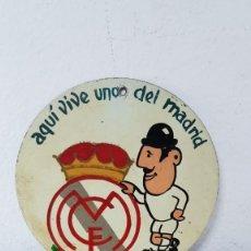Coleccionismo deportivo: AQUÍ VIVE UNO DEL MADRID ANTIGUA. Lote 148054870