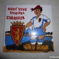 Coleccionismo deportivo: BALDOSA O AZULEJO DEPORTIVO DEL ZARAGOZA ( MADE IN SPAIN). Lote 149485374