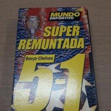 Coleccionismo deportivo: VIDEO VHS SUPER REMUNTADA BARÇA-CHELSEA 5-1. FC BARCELONA. BARÇA.. Lote 151872598