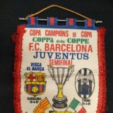 Coleccionismo deportivo: BANDERIN - RECOPA DE EUROPA - SEMIFINAL - FC BARCELONA - JUVENTUS - 1991. Lote 154919682