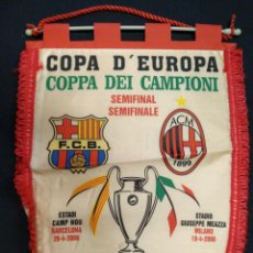Coleccionismo deportivo: BANDERIN - SEMIFINAL CHAMPIONS LEAGUE - FC BARCELONA - A.C. MILAN - 2006. Lote 155130906