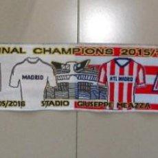 Coleccionismo deportivo: BUFANDA SCARF MATCH DAY FÚTBOL FINAL CHAMPIONS LEAGUE 15/16 MILAN - REAL MADRID ATLÉTICO MADRID. Lote 155611298