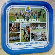 Coleccionismo deportivo: BANDEJA METÁLICA - REAL SOCIEDAD DE S.S. CAMPEONES DE LIGA 1980-81 - ¡CAMPEÓN - TXAPELDUNAK!. Lote 159742718
