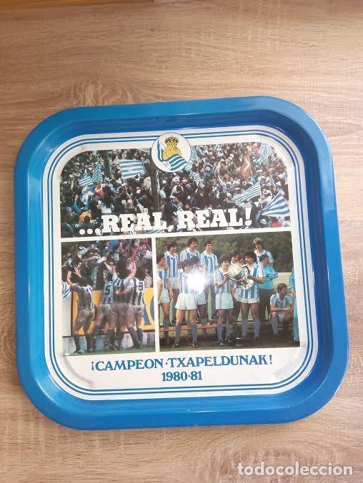 BANDEJA // REAL SOCIEDAD 1980-81 // REAL REAL ///CAMPEON -TXAPELDUNAK // FUTBOL /SAN SEBASTIAN NUEVO (Coleccionismo Deportivo - Merchandising y Mascotas - Futbol)
