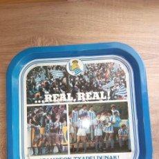 Coleccionismo deportivo: BANDEJA // REAL SOCIEDAD 1980-81 // REAL REAL ///CAMPEON -TXAPELDUNAK // FUTBOL /SAN SEBASTIAN NUEVO. Lote 191716000