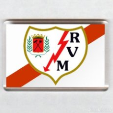 Coleccionismo deportivo: IMAN ACRÍLICO NEVERA - FUTBOL # RAYO VALLECANO. Lote 50972845
