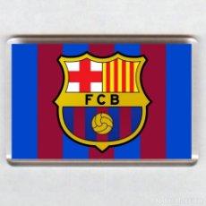 Coleccionismo deportivo: IMAN ACRILICO NEVERA - FUTBOL # BARCELONA FC. Lote 101222699