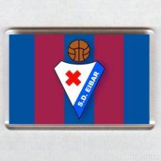 Coleccionismo deportivo: IMAN ACRÍLICO NEVERA - FUTBOL # EIBAR SD. Lote 57256491