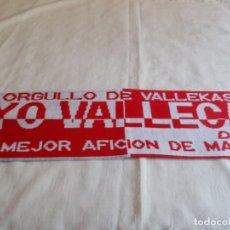 Coleccionismo deportivo: BUFANDA RAYO VALLECANO. Lote 170055756