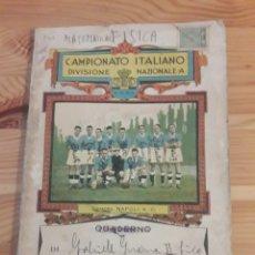 Coleccionismo deportivo: QUADERNO LIGA FUTBOL ITALIA CALCIO NAPOLI FIORENTINA PARA ESCUELA AÑOS 20 O 30 *. Lote 171124749