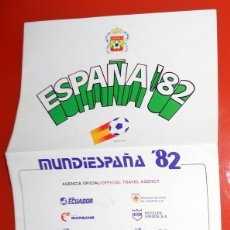 Coleccionismo deportivo: PUBLICIDAD PAQUETES TURÍSTICOS MUNDIESPAÑA 82 CAMPEONATO MUNDIAL FÚTBOL ESPAÑA 82 - CALENDARIO -. Lote 173571795