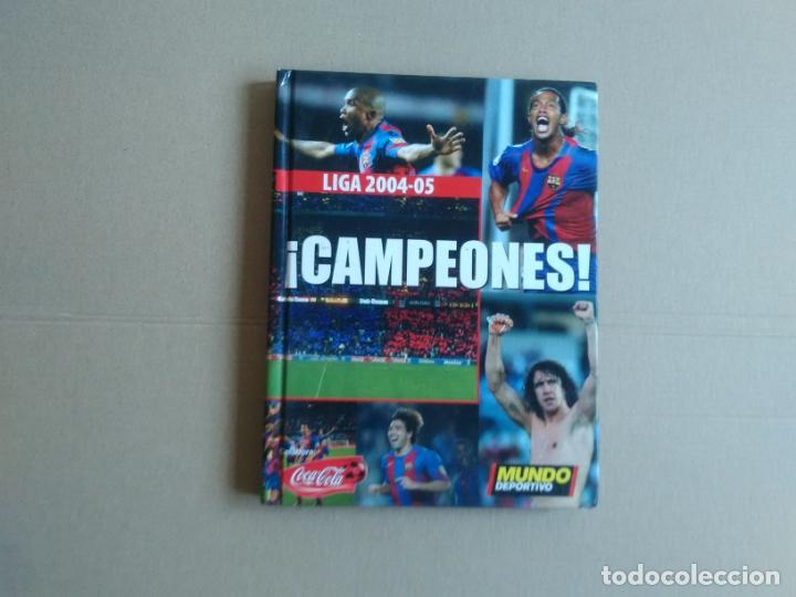 LIBRO Y DVD BARCELONA 04-05 BARÇA CAMPEONES LIGA FÚTBOL 2004-2005 MUNDO DEPORTIVO Y COCA-COLA (Coleccionismo Deportivo - Merchandising y Mascotas - Futbol)