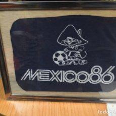 Coleccionismo deportivo: TROZO DE TELA MÉXICO 86 ENMARCADA . Lote 176258734