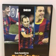 Coleccionismo deportivo: DVD FÚTBOL CLUB BARCELONA - LOS HOMBRES DEL BALÓN DE ORO 2010 - MESSI, XAVI E INIESTA. Lote 176562530