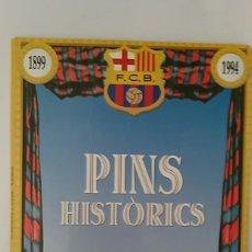 Coleccionismo deportivo: 4 PINS HISTORICOS FCBARCELONA 1899 1994 Y 4 LAMINAS SPORT INCOMPLETO. Lote 177582765