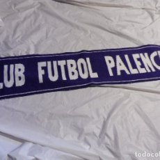 Coleccionismo deportivo: BUFANDA CLUB FUTBOL PALENCIA. Lote 179533012