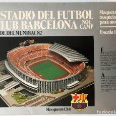 Coleccionismo deportivo: F. C. BARCELONA. NOU CAMP. EDICIONES MINOS, 1981. MAQUETA PARA MONTAR ESCALA 1:500. . Lote 180222533