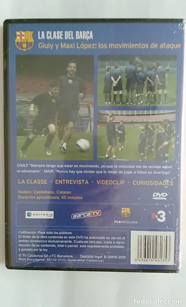 Coleccionismo deportivo: DVD PRECINTADO LA CLASE DEL BARÇA Nº08 GIULY Y MAXI LOPEZ: LOS MOVIMIENTOS DE ATAQUE F.C.B - Foto 2 - 180287310