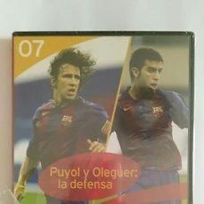 Coleccionismo deportivo: DVD PRECINTADO LA CLASE DEL BARÇA Nº07 PUYOL Y OLEGUER: LA DEFENSA F.C.B. Lote 180287442