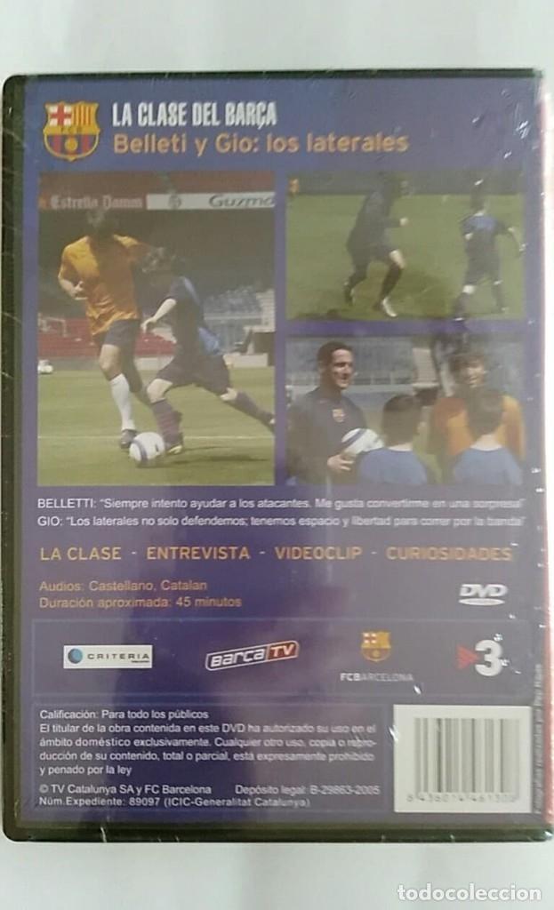 Coleccionismo deportivo: DVD PRECINTADO LA CLASE DEL BARÇA Nº04 BELLETTI Y GIO: LOS LATERALES F.C.B - Foto 2 - 180287766