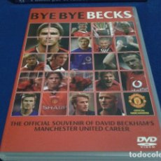 Coleccionismo deportivo: DVD ( DAVID BECKHAM - BYE BYE BECKS ) 2003 THE OFFICIAL SOUVENIR MANCHESTER UNITED CARRER NUEVO. Lote 181911907