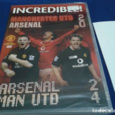 Coleccionismo deportivo: DVD(MANCHESTER UNITED - INCREDIBLE !) 2005 OFFICIAL MERCHANDISE ARSENAL & MAN UTD - NUEVO PRECINTADO. Lote 181914657