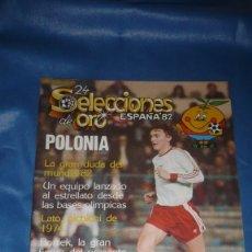 Coleccionismo deportivo: MUNDIAL DE ESPAÑA - 24 SELECCIONES DE ORO . POLONIA. Lote 182398303