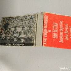 Coleccionismo deportivo: CERILLAS REAL SOCIEDAD FUTBOL SAN SEBASTIAN DONOSTIA / BAR BETELU SAN SEBASTIAN TELF 23145. Lote 182958561