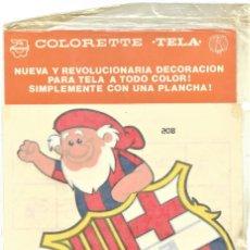 Coleccionismo deportivo: BARCELONA CLUB DE FUTBOL - PEGATINA PARA TELA CON PLANCHA COLORETTE AÑOS 70 SIN ABRIR. Lote 185740813