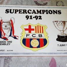 Coleccionismo deportivo: AZULEJO SUPERCAMPIONS 91-92 F. C. BARCELONA. Lote 191338695
