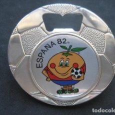Coleccionismo deportivo: ABREBOTELLAS. MUNDIAL DE FUTBOL ESPAÑA 1982. NARANJITO. Lote 191352600