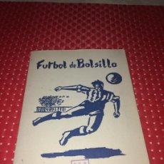 Coleccionismo deportivo: FUTBOL DE BOLSILLO - AÑOS 40 - P.V.P. 3,50 PTS. - JUEGO DE HABILIDAD. Lote 194351313