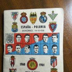 Coleccionismo deportivo: LIBRETO ESPAÑA POLONIA TEMPORADA 1960-61, REAL MADRID V COPA DE EUROPA, CHICLÉ CHEIW.VILR. Lote 194645826
