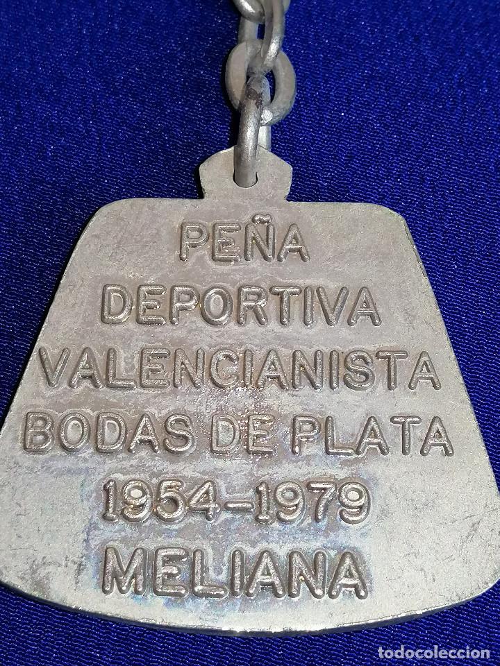 Coleccionismo deportivo: LLAVERO PEÑA VALENCIANISTA DE MELIANA (BODAS DE PLATA 1954-1979) - Foto 4 - 194871093