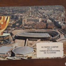 Coleccionismo deportivo: ANTIGUA PEGATINA EL TROFEO GAMPER ES EL TORNEO INTERNACIONAL DE TU CIUDAD. Lote 195363687
