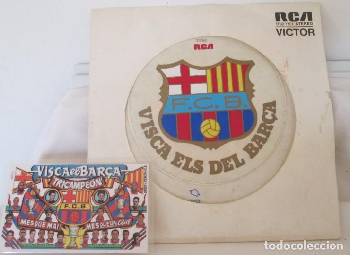 DISCO RCA VICTOR VISCA ELS DEL BARCA DE 1974 Y CALENDARIO TRICAMPEÓN 1999 (Coleccionismo Deportivo - Merchandising y Mascotas - Futbol)