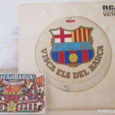 Coleccionismo deportivo: DISCO RCA VICTOR VISCA ELS DEL BARCA DE 1974 Y CALENDARIO TRICAMPEÓN 1999. Lote 197452345