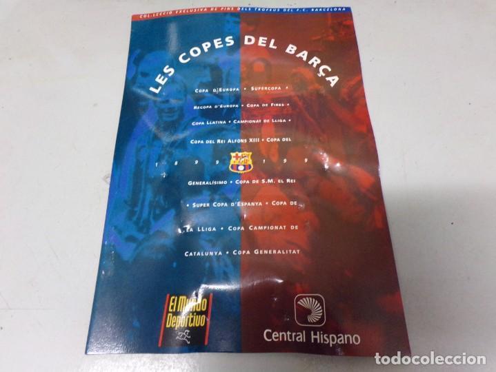LOS PINS DEL BARÇA BARCELONA COPAS COLECCION COMPLETA (Coleccionismo Deportivo - Merchandising y Mascotas - Futbol)
