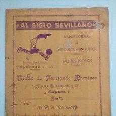 Collezionismo sportivo: AL SIGLO SEVILLANO/CATALOGO ORIGINAL DE ARTICULOS DEPORTIVOS-FUTBOL 1932.. Lote 219523056