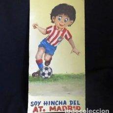 Coleccionismo deportivo: PINTADO AL OLEO Y FIRMADO.SOY HINCHA ATLETICO MADRID, AÑOS 1960. Lote 221152338
