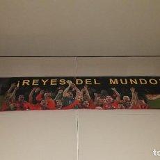 Collezionismo sportivo: BUFANDA MUNDIAL FUTBOL SUDAFRICA 2010 ESPAÑA CAMPEONES MUNDO SELECCION ESPAÑOLA. Lote 223052615