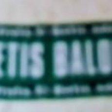 Coleccionismo deportivo: BUFANDA BETIS. Lote 227821690