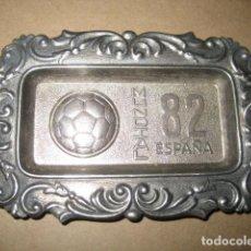Coleccionismo deportivo: CENICERO METAL. CAMPEONATO MUNDIAL DE FUTBOL ESPAÑA 82.. Lote 229383615