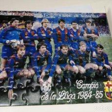 Coleccionismo deportivo: PUZZLE FCB FUTBOL CLUB BARCELONA - CAMPIO DE LA LLIGA 1984-85 - PERFECTO ESTADO. Lote 242587230