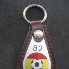 Coleccionismo deportivo: LLAVERO CAMPEONATO MUNDIAL DE FUTBOL ESPAÑA 82. Lote 243388290