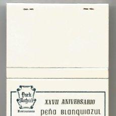 Coleccionismo deportivo: R C D ESPAÑOL CERILLAS XXVII ANIVERSARIO PEÑA BLAQUIAZUL DICIEMBRE 1978 PARK MONTJUICH RESTAURANT. Lote 244701010