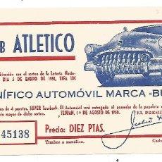 Coleccionismo deportivo: FUTBOL CLUB ATLETICO DE TETUAN PAPELETA RIFA AUTOMOVIL BUICK 1950 IMPRENTA MARTINEZ TETUAN MBE. Lote 246113255