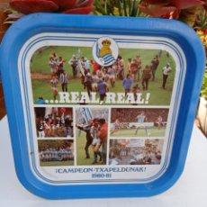 Coleccionismo deportivo: FUTBOL BANDEJA REAL SOCIEDAD 1980-81. Lote 254144345