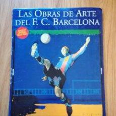 Coleccionismo deportivo: JOSEP SEGRELLES LAS OBRAS DE ARTE DEL FC BARCELONA SERIE LIMITADA NUMERADA SIN CERTIFICADO SAMITIER. Lote 260521905