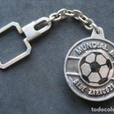 Coleccionismo deportivo: LLAVERO CAMPEONATO MUNDIAL DE FUTBOL ESPAÑA 82. ZARAGOZA. Lote 277535993